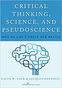 Critical thinking science and pseudoscience